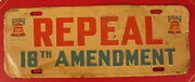 Antique Repeal 18th Amendment Prohibition Beer Alcohol Drinking License Plate