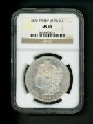 1878 7tf Rev Of 78 Us Morgan Silver Dollar 1.00 1 Ngc Ms 63 Unc Pl Frosted Gem