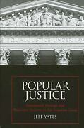 Popular Justice Presidential Prestige And Executive Success In
