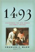 1493 Uncovering The New World By Charles C. Mann, New 1st. Edition Hc Free Ship