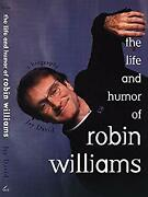 Life And Humor Of Robin Williams A Biography Paperback Jay Davi