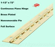 Continuous Piano Hinge Brass Plated 1-1/2 X 72 Full Surface Nonremovable Pin