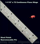1-1/16 X 72 Continuous Piano Hinge Steel Finish Nonremovable Pin Full Surface