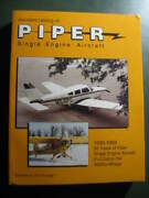 Standard Catalog Of Piper Single Engine Aircraft By Jim Cavanagh Excellent