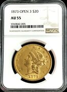 1873 Open 3 Gold Usa Type 2 20 Liberty Double Eagle Coin Ngc Au 55