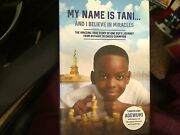 Signed My Name Is Tani . . . And I Believe In Miracles The Amazing