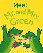 Meet Mr. And Mrs. Green Hardcover Keith Baker