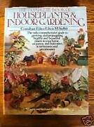 The Complete Book Of Houseplants And Indoor Gardening Edwin M. St