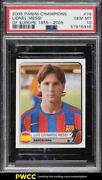 2005 Panini Champions Of Europe And03955-and03905 Lionel Messi 74 Psa 10 Gem Mint