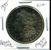 1885 P Au Morgan Dollar 100 Cent About Uncirculated 90 Silver Us 1 Coin 1586