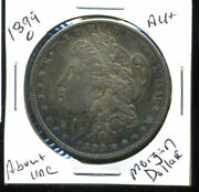 1899 O Au Morgan Dollar 100 Cent About Uncirculated 90 Silver Us 1 Coin 4932