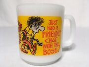Vtg 1980 Glasbake Coffee Mug Cup Just Had A Friendly Chat With The Boss Usa Made