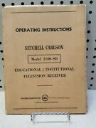 Setchell Carlson Model 2100-sd Educational Institutional Tv Reciever Manual
