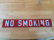 Vintage Original Porcelain Sign No Smoking 24andrdquored And White One-sided