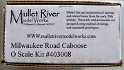 O Scale Mullet River Milwaukee Road Caboose Kit With Correct Brass Trucks