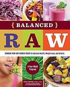 Balanced Raw Combine Raw And Cooked Foods For Optimal Health W