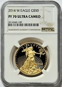 2014 W Gold 50 American Eagle 1 Oz Proof Coin Ngc Pf 70 Uc