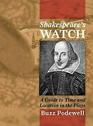 Shakespeareand039s Watch A Guide To Time And Location In The Plays B