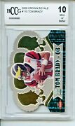 2000 Pacific Crown Royale 110 Tom Brady Rookie Card Bgs Bccg 10 Mint Michigan