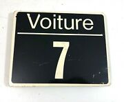 Vintage Heavy Enameled Metal French Train Car/carriage Sign Voiture 7 Sncf