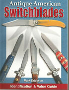 Antique American Switchblades Book Collector Value Guide Knife Sold By Author