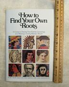 How To Find Your Own Roots Lisa Ray Clewer 1977 Genealogy Booklet Great Western