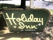 Rare Large Vintage C.1960 Holiday Inn Of America Hotel Motel Gas Oil 57 Sign