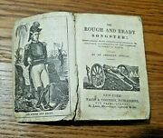 Rare Song Book - The Rough And Ready Songster Coverless 1848 - Zachary Taylor