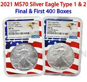 2021 Silver Eagle Type 1 And 2 Final And First 400 Boxes Pair Ms70 Ngc Flagcore
