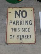 C.1930s Original Vintage No Parking This Side Of Street Sign Chicago 90yrs Old