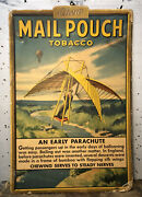 """Vtg 1930s Mail Pouch Tobacco Cardboard Advertising Sign 21"""" """"an Early Parachute"""""""
