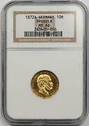 1872 A Germany Prussia 10m Gold 10 Mark Ms 66 Ngc
