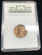 Anacs Ms-63 Rd 1970-d Lincoln Cent Error Struck Through Late Cap Die Old Holder