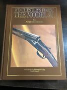 Winchesterandrsquos Finest The Model 21 Special Engravers Signed Edition 47 Of 50
