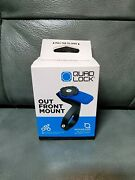 Quad Lock Out Front Bike Mount Mount Only Fast Shipping