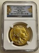 2013 50 Gold Buffalo Ngc Ms70 Early Releases 100th Anniversary Label