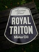 Vintage Embossed Royal Triton Motor Oil Sign Gas And Oil Sign