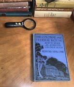 1933 The Colonial And Federal House How To Build Hb Book Rare 1st Ed Design