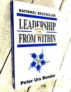 'signed Leadership From Within By Eric Hellman And Peter U. Bender 1998