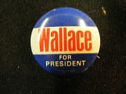 Vintage Wallace For President Campaign Button