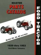 Ford Tractor Parts Manual For 8n 2n 9n And Naa 1939-53
