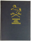Paterson Colt Pistol Variations By Philip R. Pillips And R.l. Wilson – Hard Cover