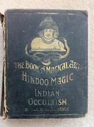 Book Of Magical Art Hindoo Magic Indian Occultism Delaurence 1904 Very Rare 4th