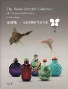 The Nordic Butterfly Collection Of Chinese Snuff Bottles - Huge 2 Volume Set