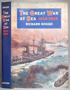 The Great War At Sea 1914-1918 By Richard Hough Hardcover Dust Jacket Wwi
