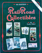 Railroad Collectibles - 4th Edition - Stanley Baker - Values Updated 1993