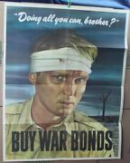 1943 Orig Wwii Poster  Doing All You Can, Brother...buy War Bonds