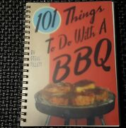 2007 101 Things To Do With A Bbq Steve Tillet -spiral-bound Barbecue Cookbook