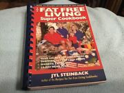 Fat Free Living Super Cookbook By Jyl Steinback Mint Condition