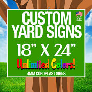 250 18x24 Full Color Yard Signs Custom Double Sided